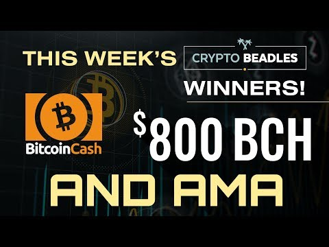 $800 in BCH Giveaway ⎮LIVE⎮Monarch Wallet and BCH Updates! Antminer S9 GIveaway, AMA and more!